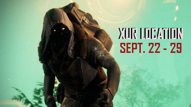 Destiny 2: Xur's Location and Inventory on September 22