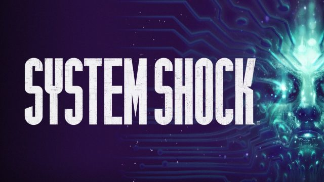 System Shock Remake Back in Development, Due 2020