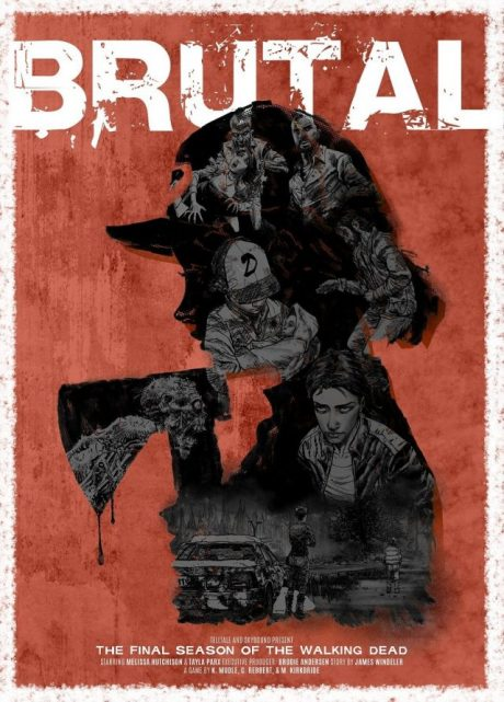 The Walking Dead The Final Season Story Builder Brutal Clementine Poster