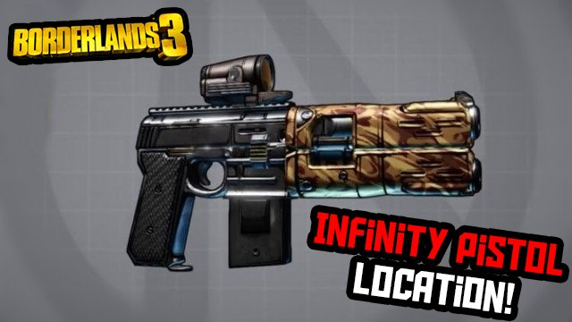 borderlands 3 infinity pistol location farming guide