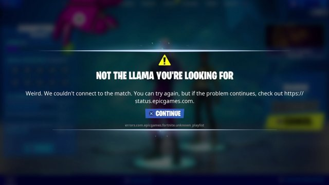 Fortnite Not the Llama You're Looking For error