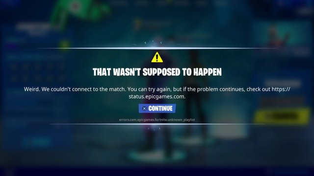 Fortnite That Wasn't Supposed to Happen error