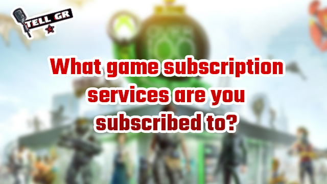 tell gr game subscription services