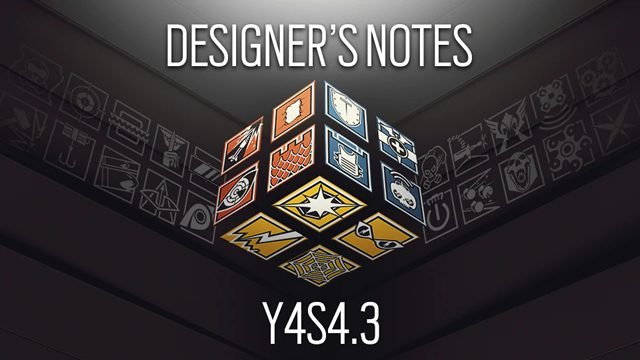 rainbow six siege patch notes y4s4-3 designer's notes