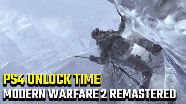 Modern Warfare 2 Remastered unlock time PS4