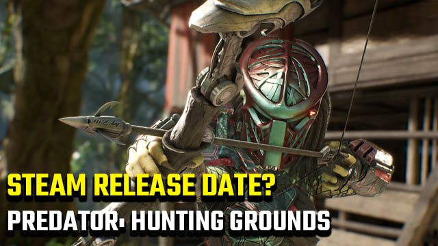 Predator: Hunting Grounds Steam