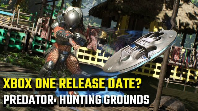 Predator: Hunting Grounds Xbox One