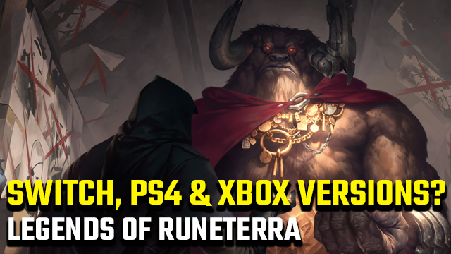 Legends of Runeterra Nintendo Switch