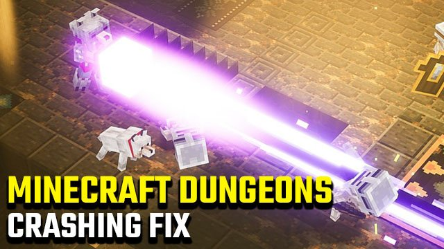 Minecraft Dungeons crashing