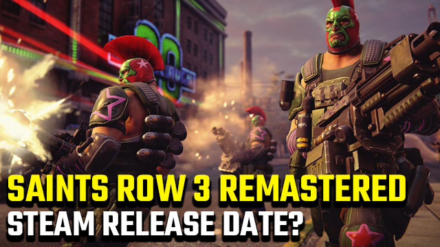 Saints Row 3 Remastered Steam
