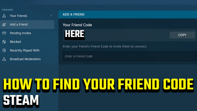 What is my Steam friend code?