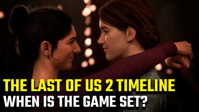 The Last of Us 2 timeline