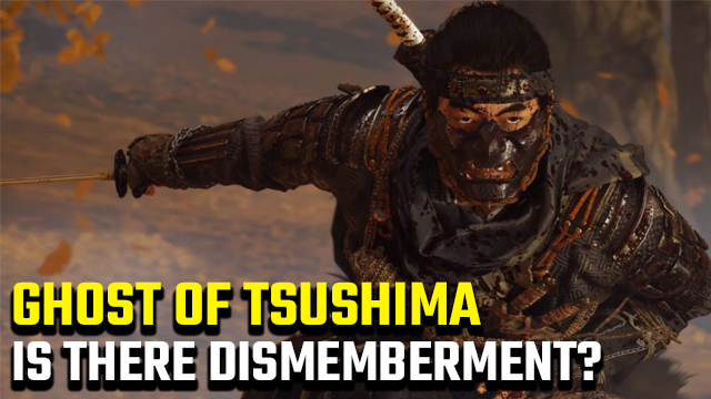 Ghost of Tsushima dismemberment