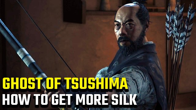 How to get more Silk in Ghost of Tsushima