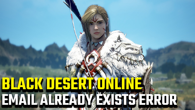 black desert online email already exists
