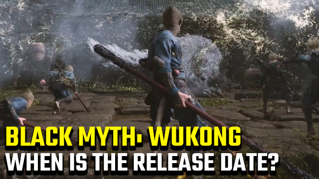 Black Myth: Wukong release date