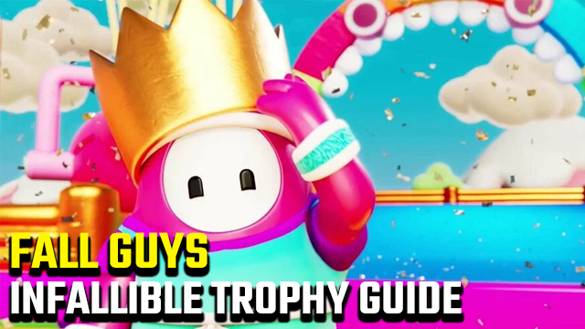 FALL GUYS INFALLIBLE TROPHY
