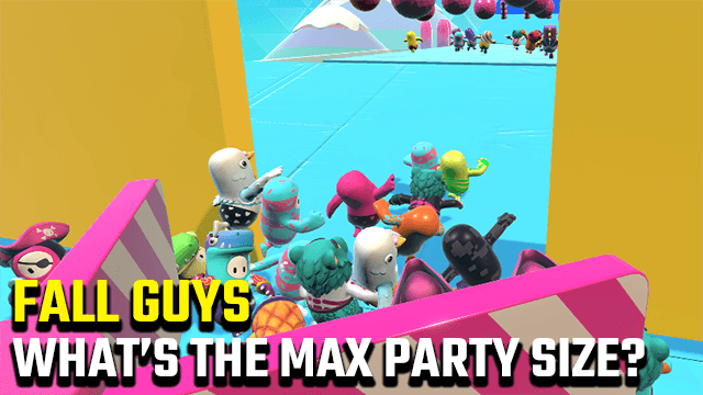 Fall Guys Max Party Size