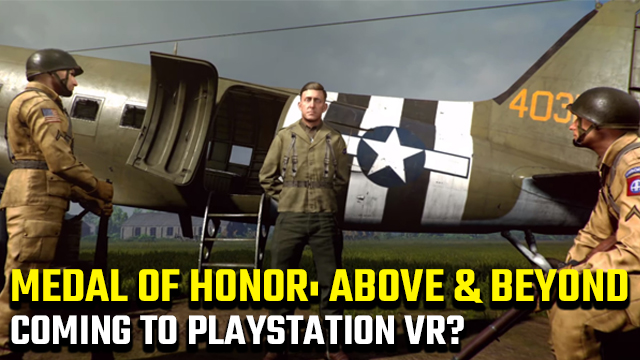 Medal of Honor: Above and Beyond PSVR
