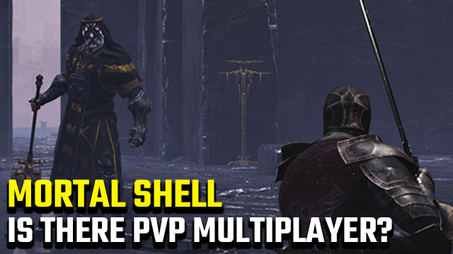 Mortal Shell PvP