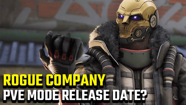 Rogue Company PvE mode release date