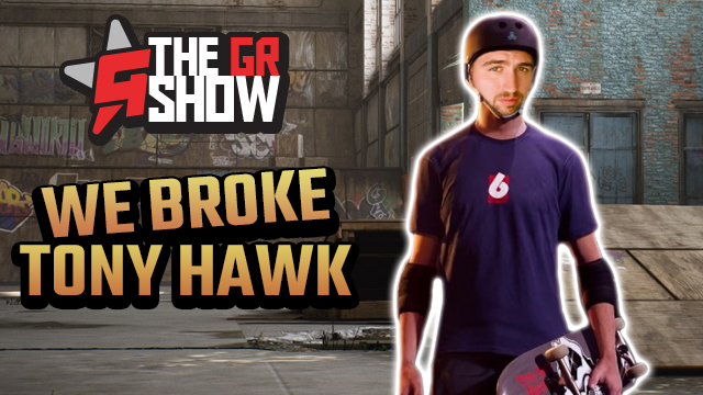 the gr show tony hawk pro skater 1 and 2