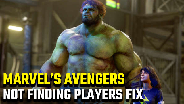 Marvel's Avengers Not Finding Players Fix