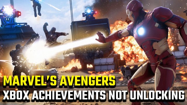 Marvel's Avengers Xbox One Achievements not unlocking