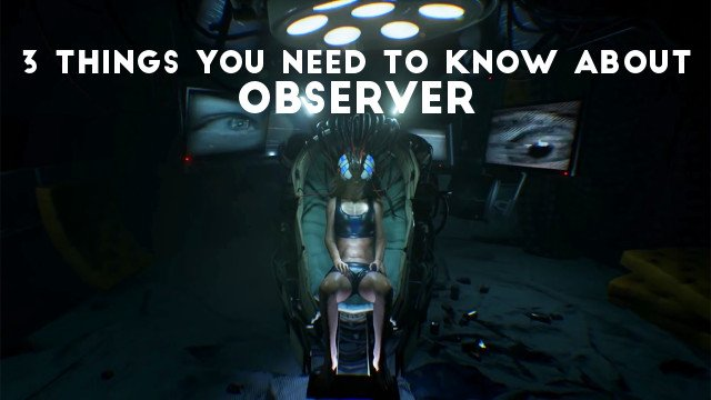 3 Things You Need to Know About Observer