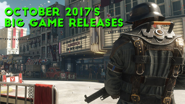 October 2017's Big Game Releases